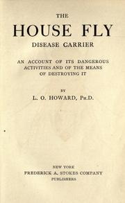 Cover of: The house fly, disease carrier