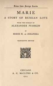 Cover of: Marie: a story of Russian love.