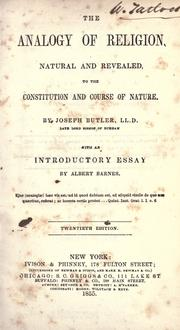 Cover of: The analogy of religion, natural and revealed, to the constitution and course of nature by Joseph Butler