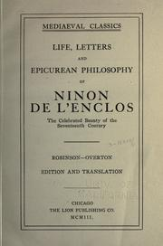 Life, letters, and Epicurean philosophy of Ninon de L'Enclos, the celebrated beauty of the seventeenth century by Robinson, Charles Henry