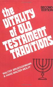 Cover of: The vitality of Old Testament traditions