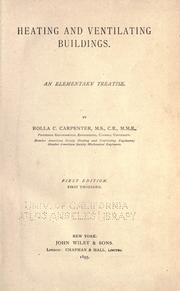 Cover of: Heating and ventilating buildings. | Rolla C. Carpenter