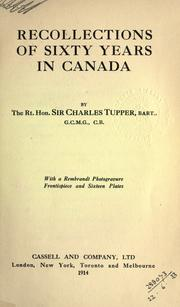 Cover of: Recollections of sixty years in Canada