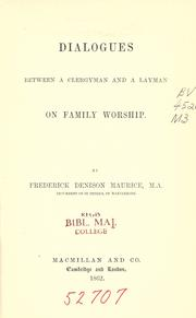 Cover of: Dialogues between a clergyman and a layman on family worship