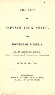Cover of: The life of Captain John Smith, the founder of Virginia