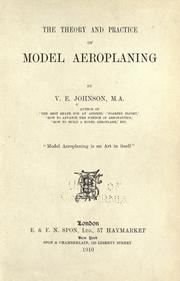 Cover of: The theory and practice of model aeroplaning