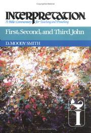 Cover of: First, Second, and Third John | D. Moody Smith