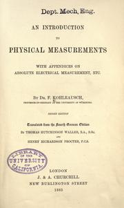Cover of: An introduction to physical measurements with appendices on absolute electrical measurement