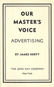 Cover of: Our master's voice: advertising
