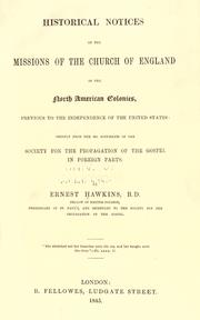 Cover of: Historical notices of the missions of the Church of England in the North American colonies