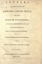 Cover of: Letters for the culture of bastard cedar trees, on the coast of Coromandel