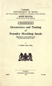Occurrence and testing of foundry moulding sands by Lionel Heber Cole