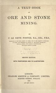 A text-book of ore and stone mining by Clement Le Neve Foster