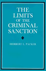 Cover of: The Limits of Criminal Sanction