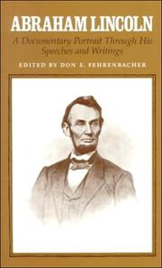 Cover of: Abraham Lincoln, a documentary portrait through his speeches and writings