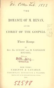 Cover of: The Romance Of M. Renan And The Christ Of The Gospels: Three Essays