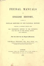 Cover of: Feudal manuals of English history, a series of popular sketches of our national history