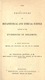 Cover of: The principles of metaphysical and ethical science applied to the evidences of religion