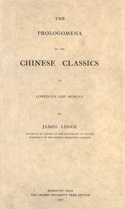 Cover of: The prologomena to the Chinese classics of Confucius and Mencius