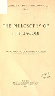 The philosophy of F.H. Jacobi by Alexander W. Crawford