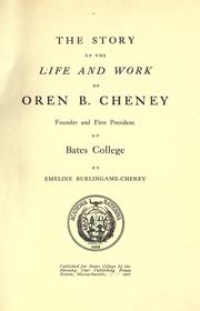 Cover of: The story of the life and work of Oren B. Cheney | Emeline Stanley Aldrich Burlingame Cheney