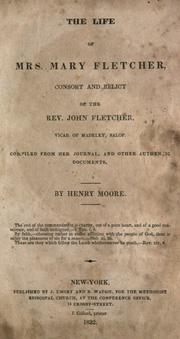 The life of Mrs. Mary Fletcher by Moore, Henry