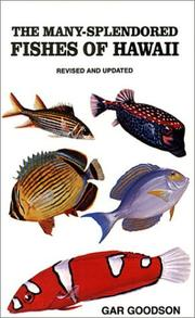 Cover of: The many-splendored fishes of Hawaii | Gar Goodson