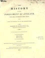 Cover of: The history of the Parliament of England, which began November the third, 1640: with a short and necessary view of some precedent years.  [Edited, with an appendix
