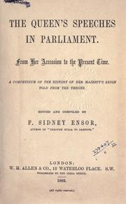 Cover of: Speeches in Parliament, from her accession to the present time: a compendium of the history of Her Majesty's reign told from the throne