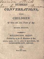 Cover of: Nursery conversations with children of three and four years of age by