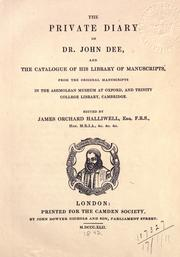 Cover of: The private diary of Dr. John Dee