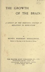 Cover of: The growth of the brain