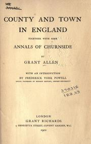 Cover of: County and town in England, together with some annals of Churnside