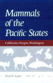 Cover of: Mammals of the Pacific States | Lloyd G. Ingles