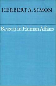 Cover of: Reason in Human Affairs (Harry Camp Lectures) | Herbert Simon