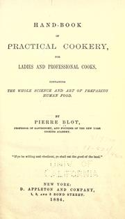Cover of: Hand-book of practical cookery, for ladies and professional cooks