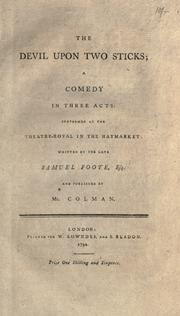 Cover of: The devil upon two sticks: a comedy in three acts