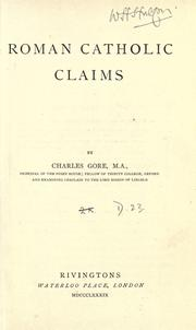 Roman Catholic claims by Gore, Charles