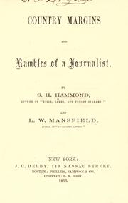 Cover of: Country margins and rambles of a journalist | S. H. Hammond