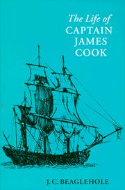 Cover of: The Life of Captain James Cook | J. Beaglehole