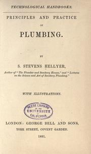 Cover of: Principles and practice of plumbing | S. Stevens Hellyer