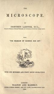 Cover of: The microscope: [excerpts] from The museum of science and art