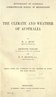Cover of: The climate and weather of Australia | H. A. Hunt