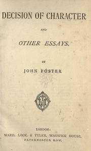 Cover of: Decision of character by John Foster