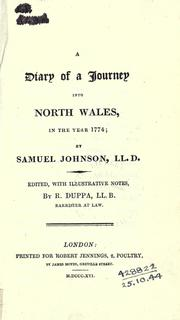 Cover of: A diary of a journey into North Wales, in the year 1774: Edited, with illustrative notes