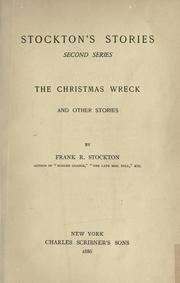 Cover of: Stockton's stories, second series: The Christmas wreck and other stories.