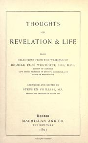 Cover of: Thoughts on revelation & life: being selections from the writings of Brooke Foss Westcott