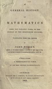 Cover of: A general history of mathematics from the earliest times to the middle of the eighteenth century