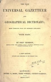 Cover of: The new universal gazetteer and geographical dictionary by John Thomson