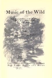 Cover of: Music of the wild: with reproductions of the performers, their instruments and festival halls